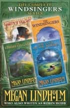 The Windsingers Series: The Complete 4-Book Collection (The Ki and Vandien Quartet) ebook by Megan Lindholm