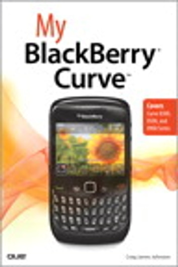 My BlackBerry Curve ebook by Craig James Johnston