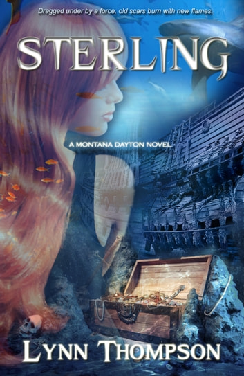 Sterling-A Montana Dayton Novel ebook by Lynn Thompson