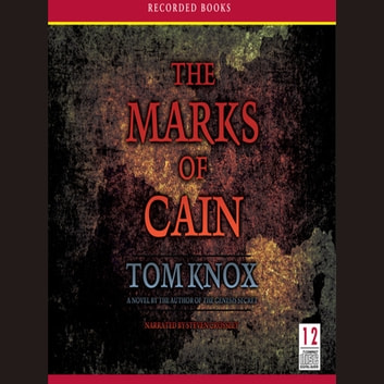 The Marks of Cain - A Novel audiobook by Tom Knox