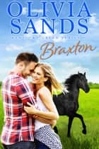 Braxton ebook by Olivia Sands