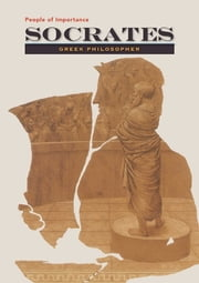Socrates - Greek Philosopher ebook by Richard Bowen