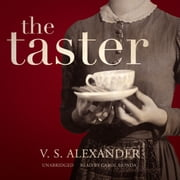 The Taster audiobook by V. S. Alexander