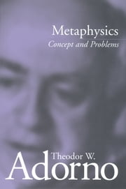 Metaphysics - Concept and Problems ebook by Theodor W. Adorno