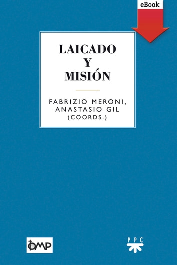 Laicado y misión (eBook-ePub) ebook by Varios Autores,