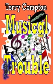 Musical Trouble ebook by Terry Compton