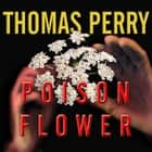 Poison Flower - A Jane Whitefield Novel audiobook by Thomas Perry
