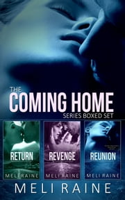 The Coming Home Series Boxed Set ebook by Meli Raine