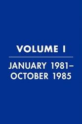 Reagan Diaries Volume 1 - January 1981-October 1985 ebook by Ronald Reagan,Douglas Brinkley