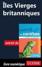 Iles Vierges britanniques ebook by Collectif