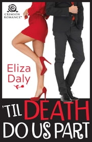 'Til Death Do Us Part ebook by Eliza Daly