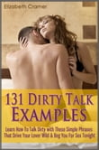 131 Dirty Talk Examples