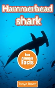 Hammerhead Shark ebook by Tanya Rowe