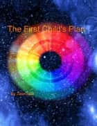 The First Child's Plan ebook by Janr Ssor