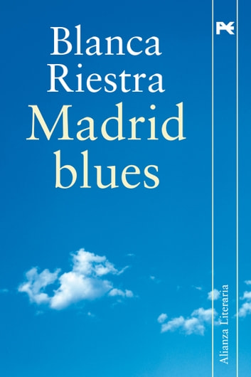 Madrid blues ebook by Blanca Riestra
