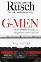 G-Men ebook by Kristine Kathryn Rusch