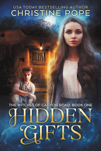 Hidden Gifts ebook by Christine Pope