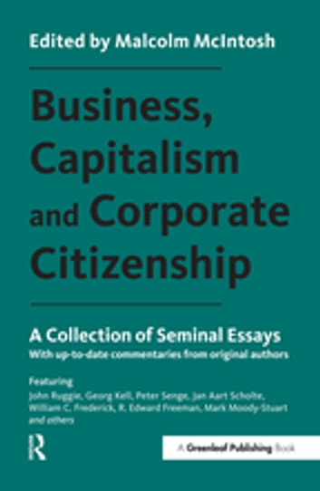Business, Capitalism and Corporate Citizenship - A Collection of Seminal Essays eBook by