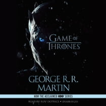 A Game of Thrones - A Song of Ice and Fire: Book One audiobook by George R. R. Martin, Roy Dotrice