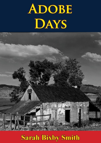 Adobe Days ebook by Sarah Bixby Smith