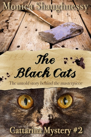 The Black Cats - Cattarina Mysteries, #2 ebook by Monica Shaughnessy