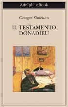 Il testamento Donadieu ebook by Georges Simenon