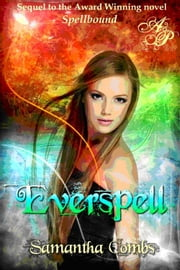 Everspell ebook by Samantha Combs