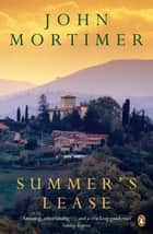 Summer's Lease ebook by John Mortimer