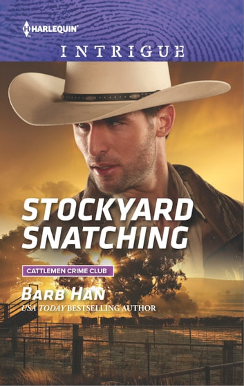 Stockyard Snatching ebook by Barb Han