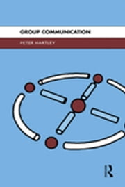 Group Communication ebook by Peter Hartley