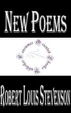 New Poems ebook by Robert Louis Stevenson