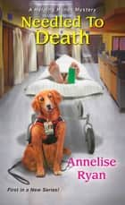 Needled to Death ebook by