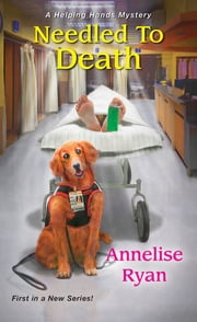 Needled to Death ebook by Annelise Ryan