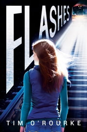 Flashes ebook by Tim O'Rourke