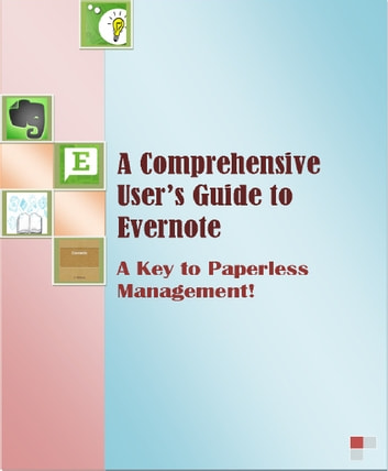 The Ultimate Unofficial Evernote Guide ebook by SpC Books