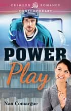 Power Play ebook by Nan Comargue