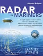 Radar for Mariners, Revised Edition ebook by David Burch