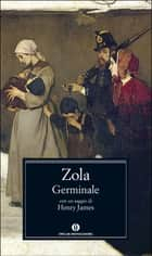Germinale ebook by Émile Zola, Elisabetta Minervini