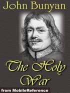 The Holy War (Mobi Classics) ebook by John Bunyan