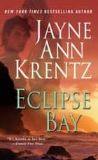 Eclipse Bay eBook por