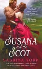 Susana and the Scot ebook by Sabrina York