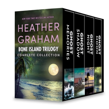 Bone Island Trilogy Complete Collection - Ghost Memories\Ghost Shadow\Ghost Night\Ghost Moon ebook by Heather Graham