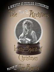 In the Spirit of Christmas ebook by Tee Morris