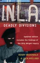 I.N.L.A - Deadly Divisions ebook by Henry McDonald
