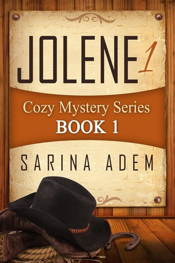Jolene 1 - Cozy Mystery Series Book 1 ebook by Sarina Adem