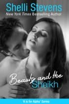 Beauty and the Sheikh ebook by Shelli Stevens