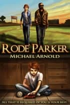 Rode' Parker ebook by Michael Arnold