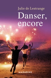 Danser, encore ebook by Julie de Lestrange