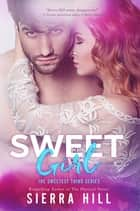 Sweet Girl - The Sweetest Thing, #2 ebook by Sierra Hill