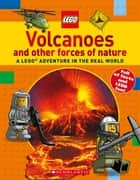 Volcanoes and other Forces of Nature (LEGO Nonfiction) ebook by Penelope Arlon